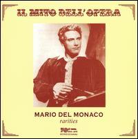 Rarities - Anna de Cavalieri (vocals); Mario del Monaco (tenor); Piero Guelfi (vocals)