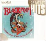 Rattlesnake Rock 'N' Roll: The Best of Blackfoot