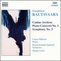 Rautavaara: Cantus Arcticus; Piano Concerto - Laura Mikkola (piano); Royal Scottish National Orchestra; Hannu Lintu (conductor)