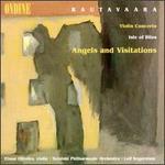 Rautavaara: Violin Concerto; Angels and Visitations; Isle of Bliss