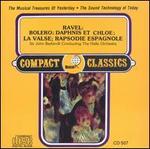 Ravel: Bolero; Daphnis et Chloe; La Valse; Rapsodie Espagnole