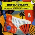 Ravel: Bolero; Ma M�re l'Oye; Rapsodie espagnole