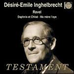 Ravel: Daphnis et Chloé; Ma mère l'oye