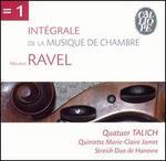 Ravel: Int�grale de la Musique de Chambre