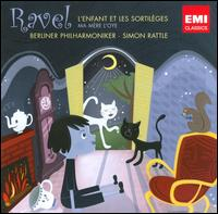 Ravel: L'Enfant et les Sortil�ges; Ma M�re l'Oye - Annick Massis (vocals); Bianca Reim (vocals); Fran�ois LeRoux (vocals); Jean-Paul Fouch�court (vocals);...