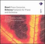 Ravel: Piano Concertos; Debussy: Fantaisie for Piano and Orchestra