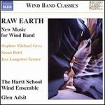 Raw Earth: New Music for Wind Band