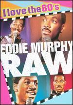 Raw [I Love the 80's Edition] [Bonus CD]