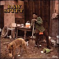 Raw Spitt - Raw Spitt