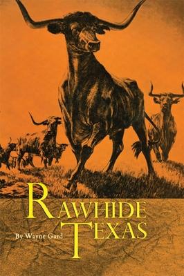 Rawhide Texas - Gard, Wayne