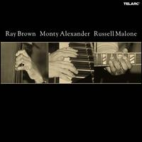 Ray Brown, Monty Alexander & Russell Malone [Bonus Disc] - Ray Brown