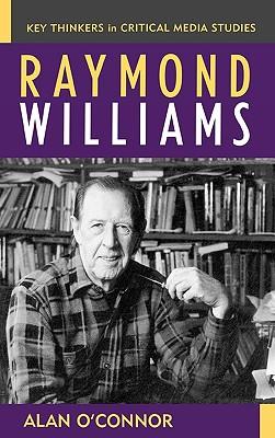 Raymond Williams - O'Connor, Alan