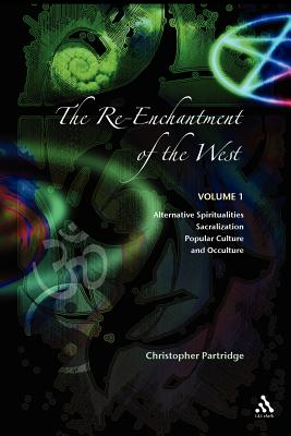 Re-Enchantment of the West V1 - Partridge, Christopher