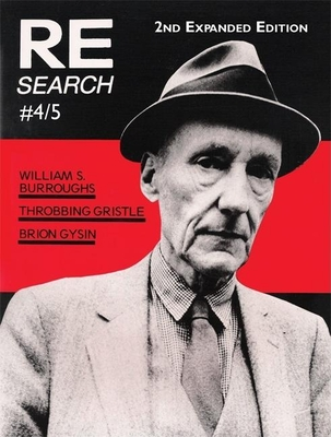 Re/Search #4/5: Burroughs, Gysin, Throbbing Gristle - Vale, V (Editor), and Juno, Andrea (Editor), and Burroughs, William S (Contributions by)