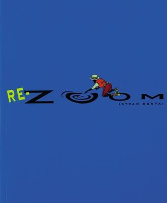 Re-Zoom - Banyai, Istvan