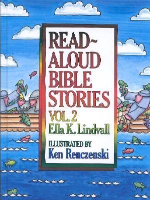 Read Aloud Bible Stories Volume 2 - Lindvall, Ella K