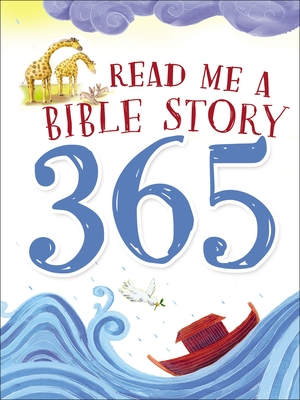 Read Me a Bible Story 365 - Thomas Nelson Publishers, and Wright, Sally Ann