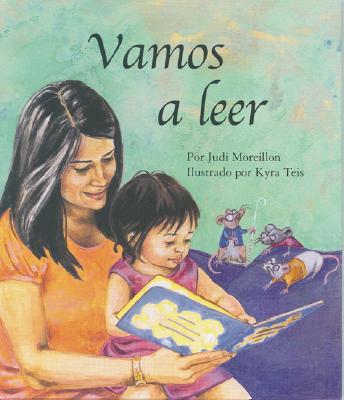 Read to Me (Vamos a Leer) - Moreillon, Judi, and Teis, Kyra (Illustrator), and Star Bright Books (Creator)