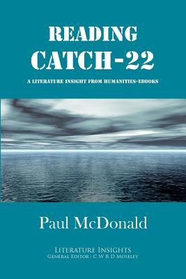 Reading 'Catch-22' - McDonald, Paul, and Moseley, C. W. R. D. (Editor)