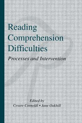 Reading Comprehension Difficulties: Processes and Intervention - Cornoldi