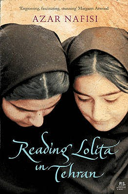 "Reading ""Lolita"" in Tehran: A Memoir in Books - Nafisi, Azar"
