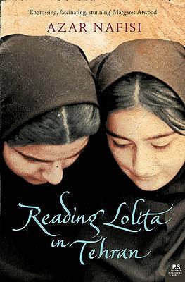 "Reading ""Lolita"" in Tehran: A Memoir in Books - Nafisi, Azar"