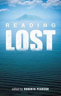 Reading Lost: Perspectives on a Hit Television Show - Pearson, Roberta (Editor)