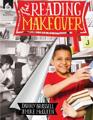 Reading Makeover - Brassell, Danny, and McQueen, Mike