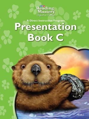 Reading Mastery Reading/Literature Strand Grade 2, Presentation Book C - Engelmann