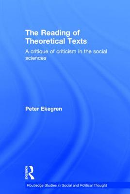 Reading of Theoretical Texts - Ekegren, Peter