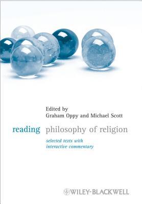 Reading Philosophy of Religion - Oppy, Graham (Editor), and Scott, Michael (Editor)