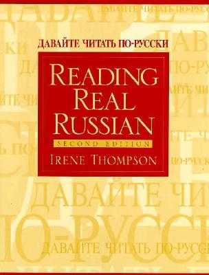 Reading Real Russian - Thompson, Irene