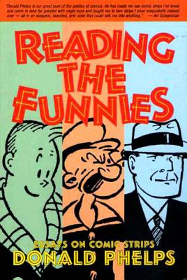 Reading the Funnies - Phelps, Donald