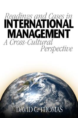 Readings and Cases in International Management: A Cross-Cultural Perspective - Thomas, David C, Dr.