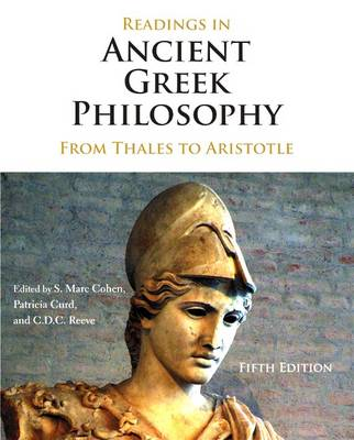 Readings in Ancient Greek Philosophy: From Thales to Aristotle - Cohen, S Marc (Editor)