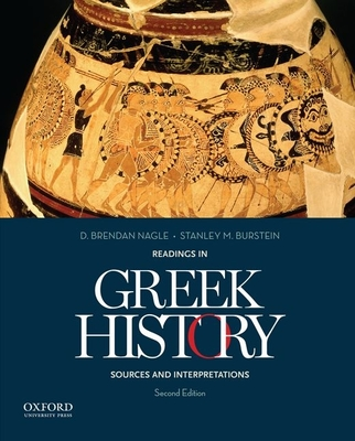 Readings in Greek History: Sources and Interpretations - Nagle, D Brendan