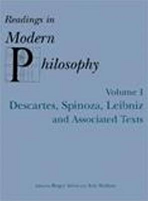 Readings In Modern Philosophy, Volume 1: Descartes, Spinoza, Leibniz and Associated Texts - Ariew, Roger (Editor), and Watkins, Eric (Editor)