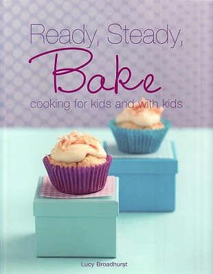 Ready Steady Bake - Broadhurst, Lucy
