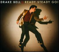 Ready Steady Go! - Drake Bell