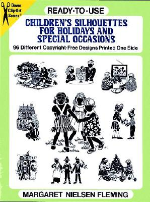 Ready-To-Use Children's Silhouettes for Holidays and Special Occasions - Fleming, Margaret Nielsen