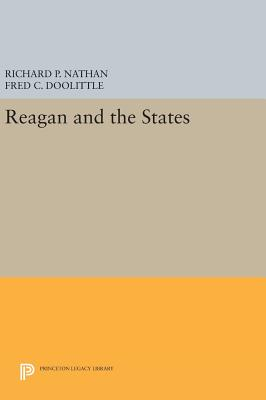 Reagan and the States - Nathan, Richard P., and Doolittle, Fred C.