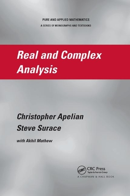 Real and Complex Analysis - Apelian, Christopher, and Surace, Steve