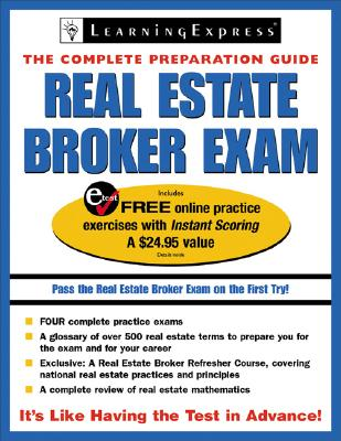 Real Estate Broker Exam: The Complete Preparation Guide - Learning Express LLC (Creator)