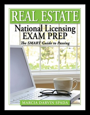 Real Estate National Licensing Exam Prep: The Smart Guide to Passing - Spada, Marcia Darvin