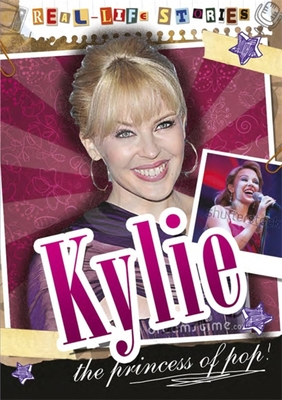 Real-life Stories: Kylie Minogue - Levete, Sarah