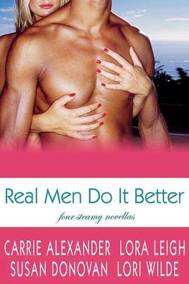 Real Men Do It Better - Leigh, Lora