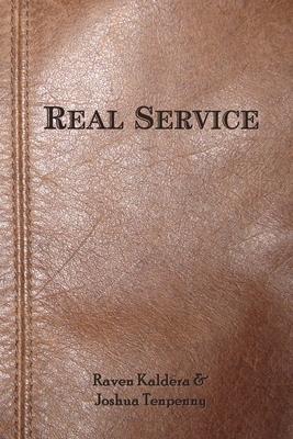 Real Service - Tenpenny, Joshua, and Kaldera, Raven