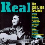 Real: The Tom T. Hall Project
