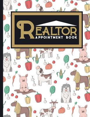 Realtor Appointment Book: 7 Columns Appointment Organizer, Client Appointment Book, Scheduling Appointment Calendar, Cute Farm Animals Cover - Publishing, Moito