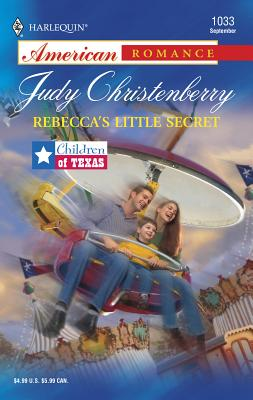 Rebecca's Little Secret: Children of Texas - Christenberry, Judy